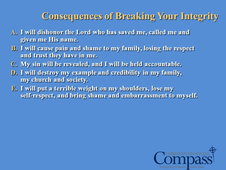 Consequences of Breaking Your Integrity