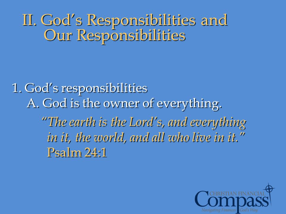 II. God's Responsibilities and Our Responsibilities
