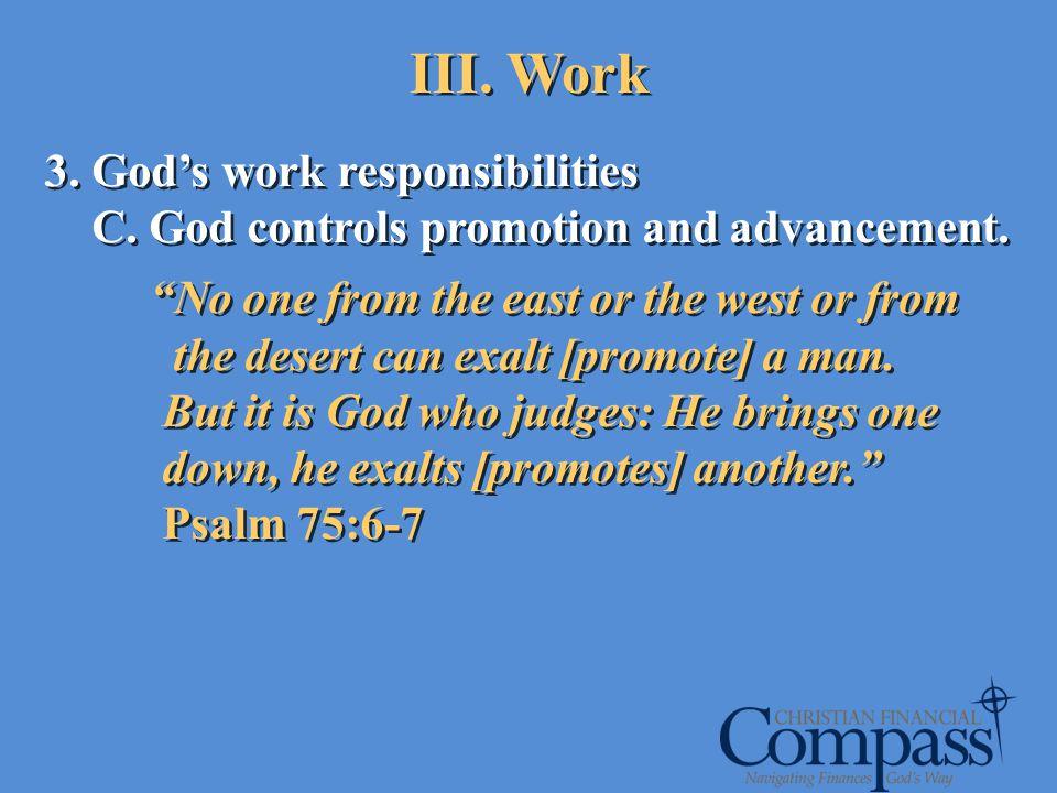 III. Work 3. God's work responsibilities