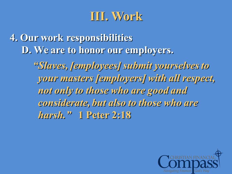 III. Work 4. Our work responsibilities