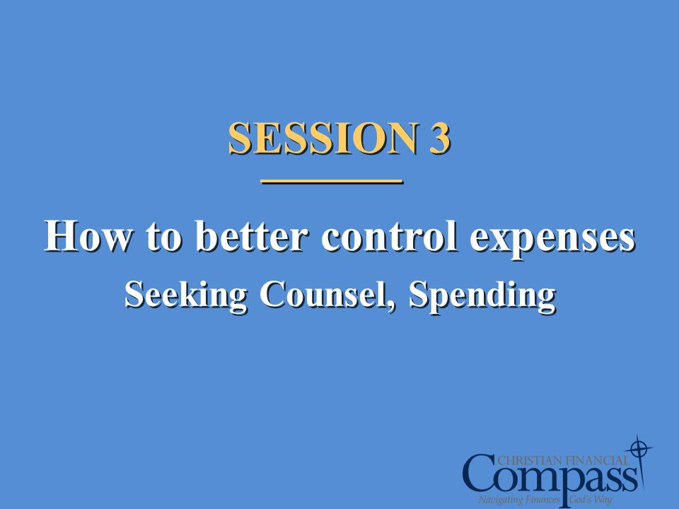 How to better control expenses Seeking Counsel, Spending
