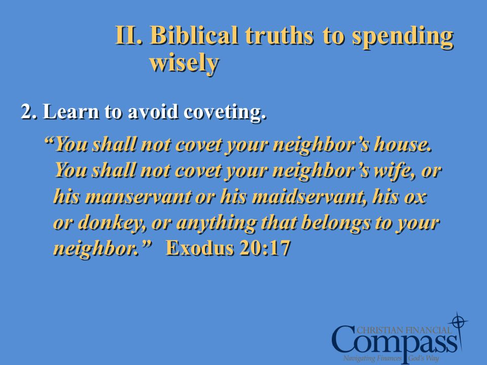 II. Biblical truths to spending wisely