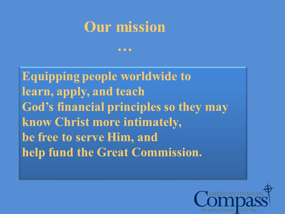Our mission …