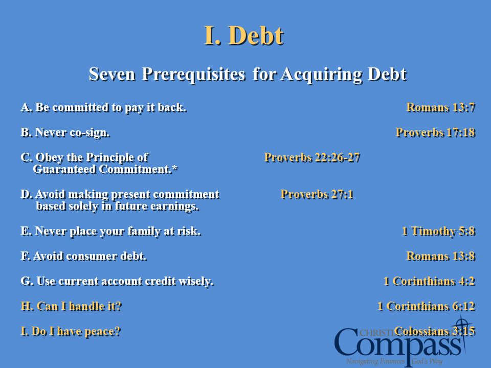 Seven Prerequisites for Acquiring Debt