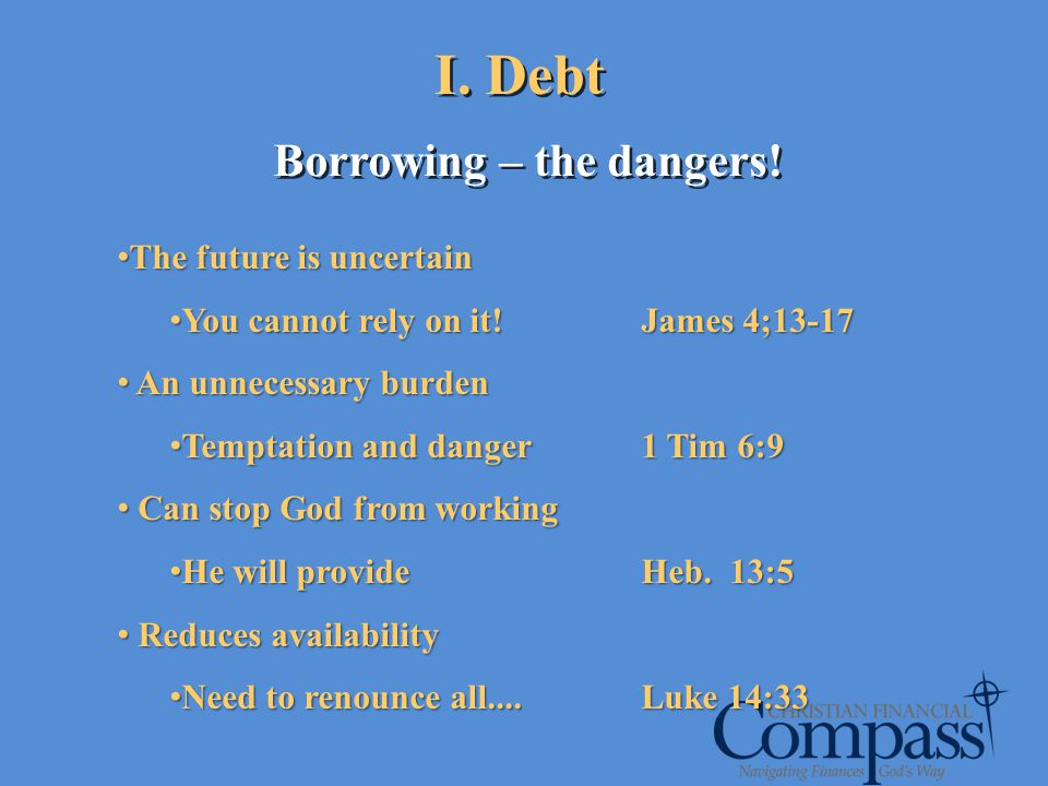 Borrowing – the dangers!