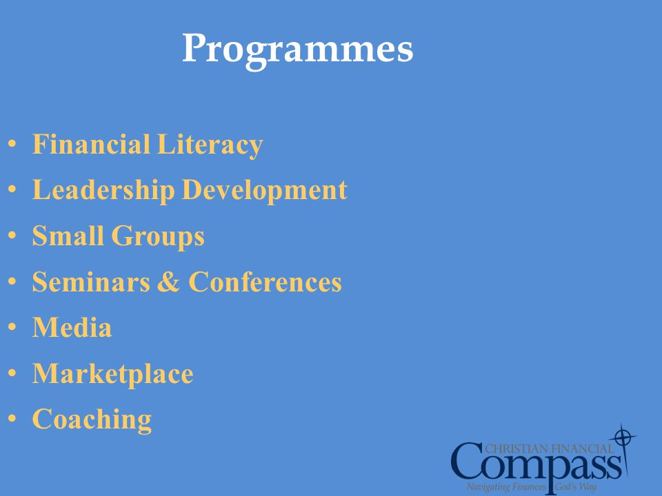 Programmes Financial Literacy Leadership Development Small Groups
