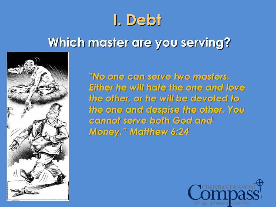 Which master are you serving