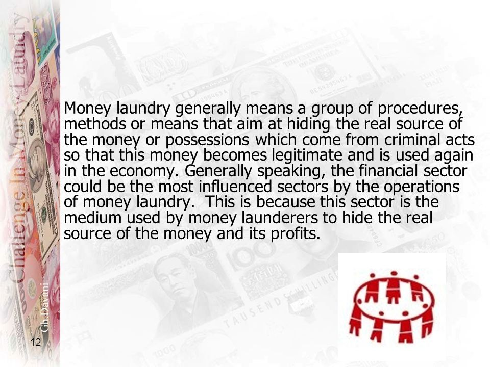 Money laundry generally means a group of procedures, methods or means that aim at hiding the real source of the money or possessions which come from criminal acts so that this money becomes legitimate and is used again in the economy.