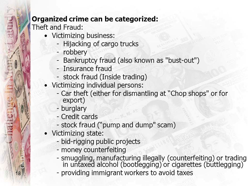 Organized crime can be categorized:
