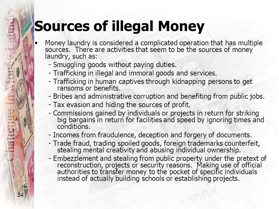 Sources of illegal Money