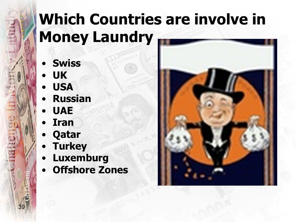 Which Countries are involve in Money Laundry
