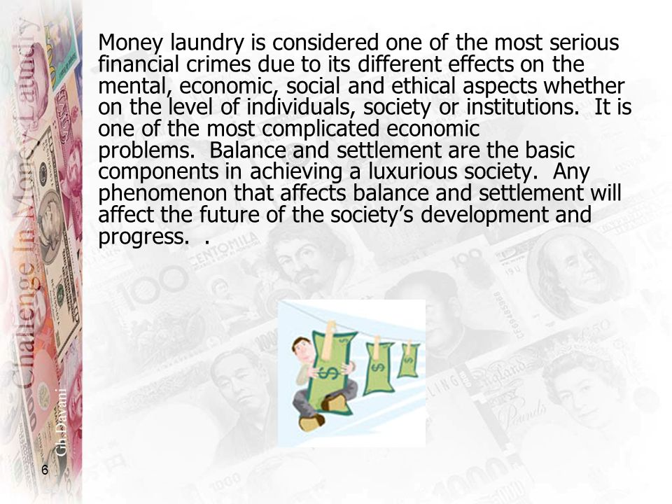 Money laundry is considered one of the most serious financial crimes due to its different effects on the mental, economic, social and ethical aspects whether on the level of individuals, society or institutions. It is one of the most complicated economic problems. Balance and settlement are the basic components in achieving a luxurious society. Any phenomenon that affects balance and settlement will affect the future of the society's development and progress. .