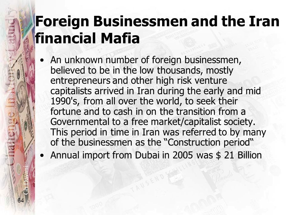 Foreign Businessmen and the Iran financial Mafia