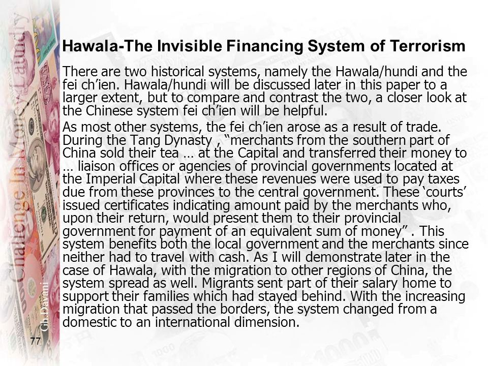 Hawala-The Invisible Financing System of Terrorism