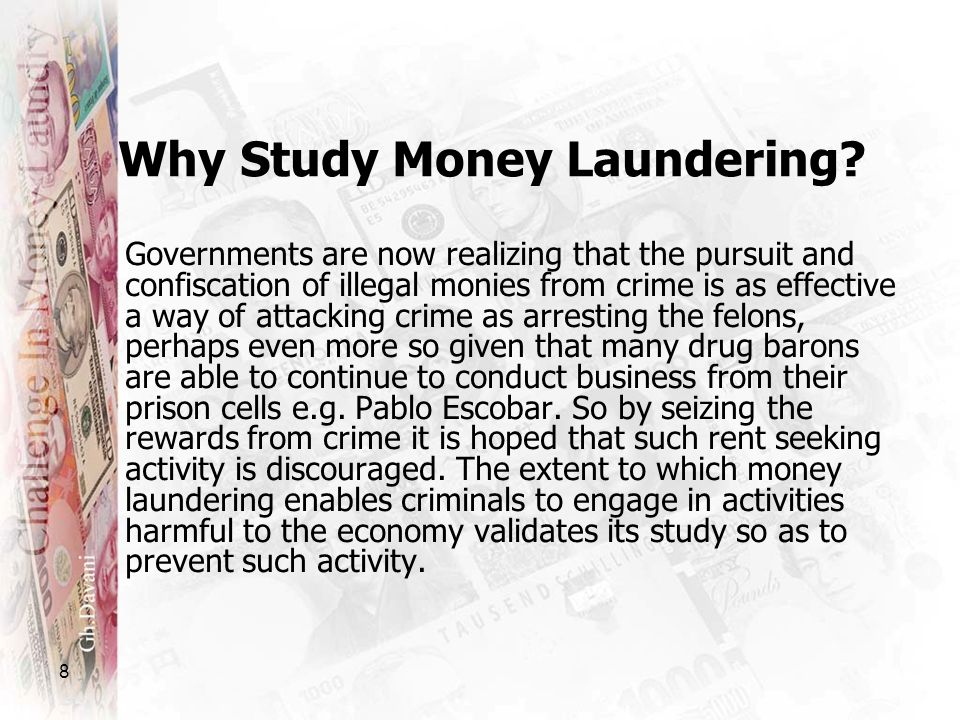 Why Study Money Laundering