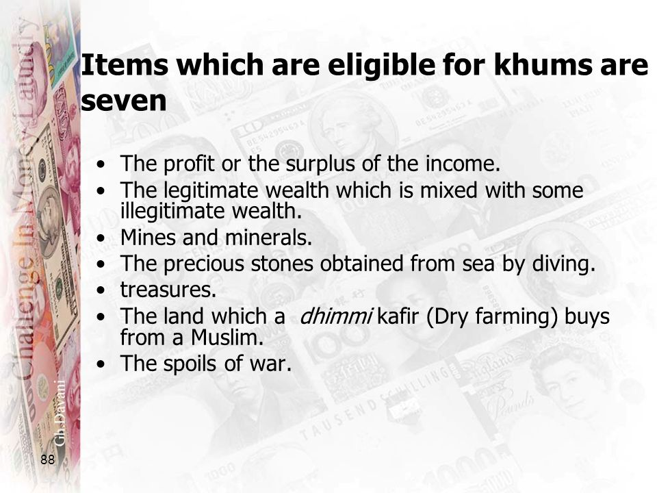 Items which are eligible for khums are seven