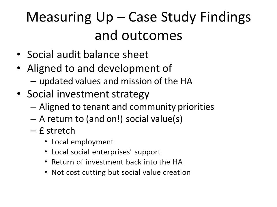 Measuring Up – Case Study Findings and outcomes
