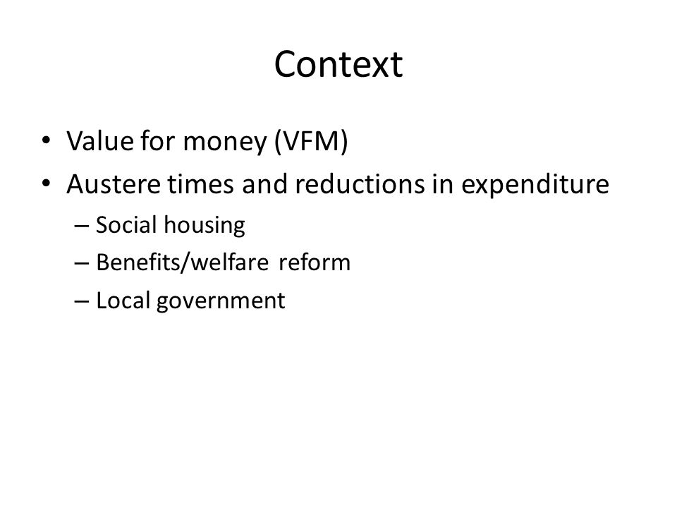 Context Value for money (VFM)