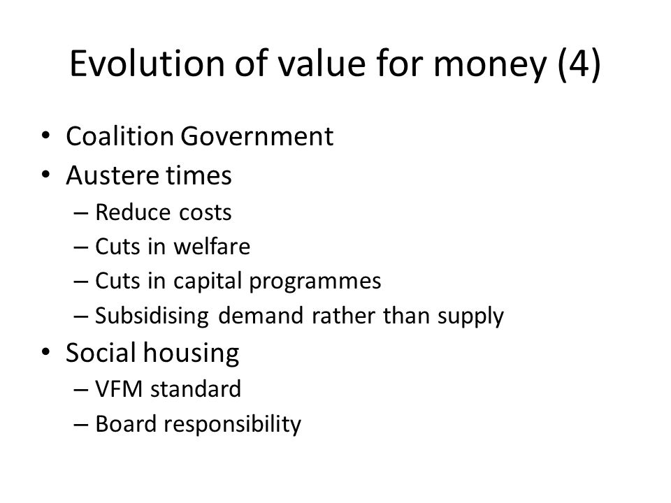Evolution of value for money (4)