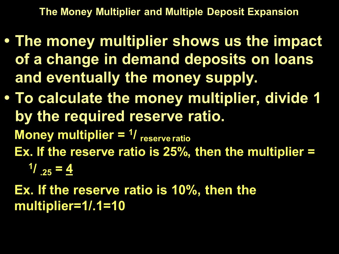 The Money Multiplier and Multiple Deposit Expansion