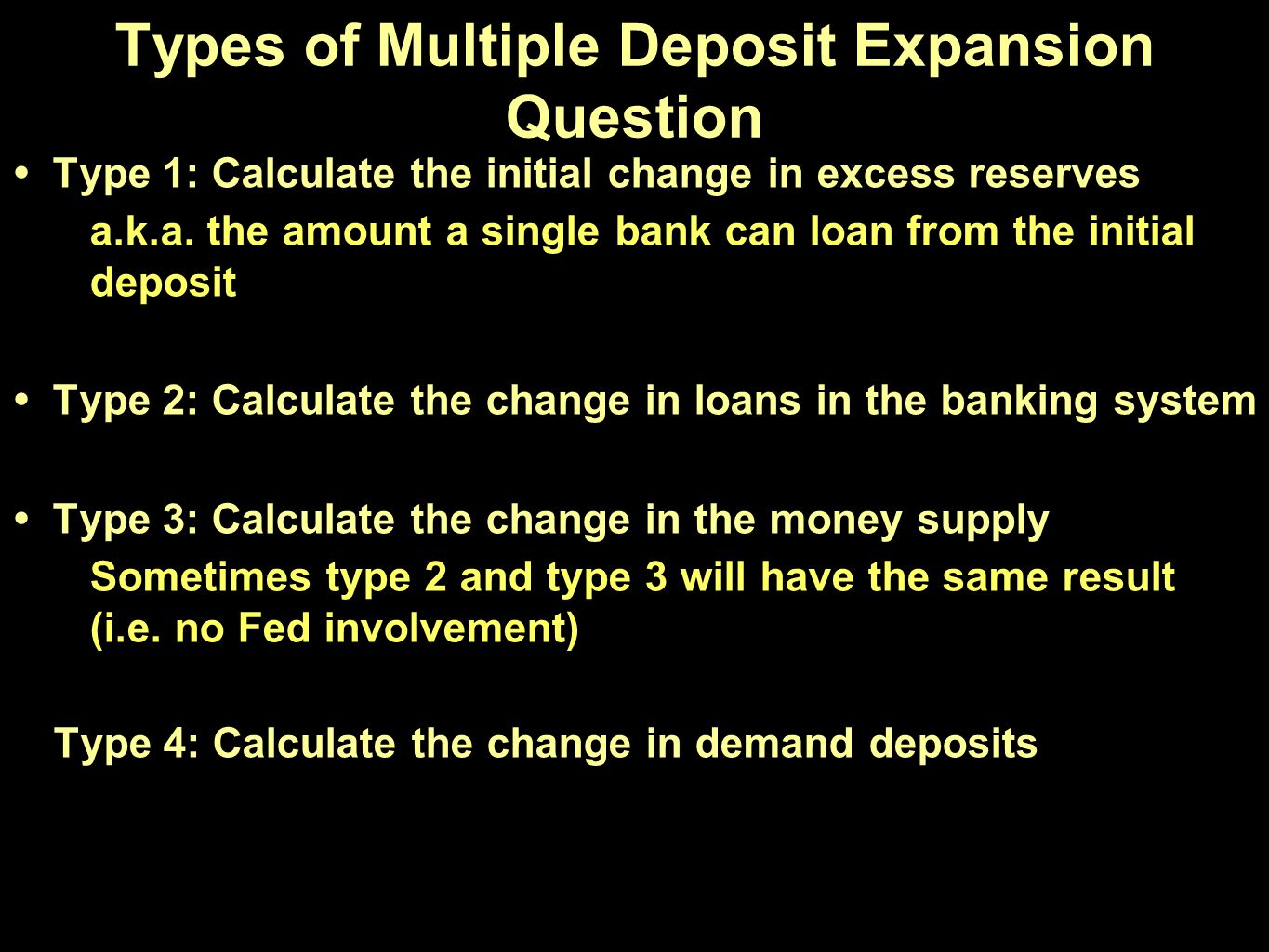 Types of Multiple Deposit Expansion Question
