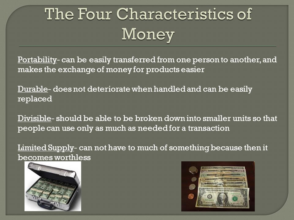 The Four Characteristics of Money