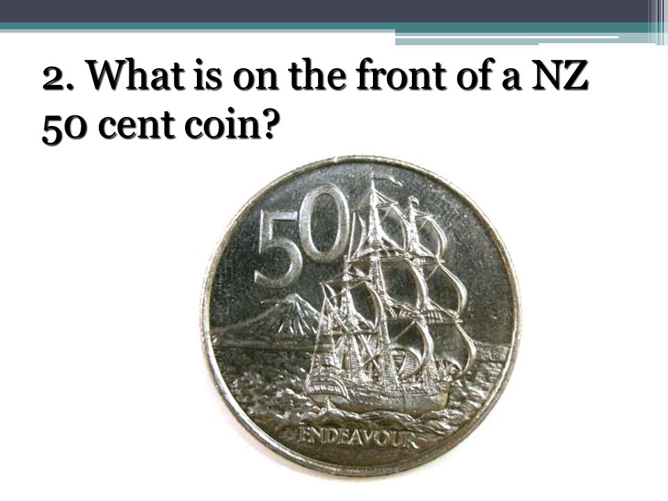 2. What is on the front of a NZ 50 cent coin
