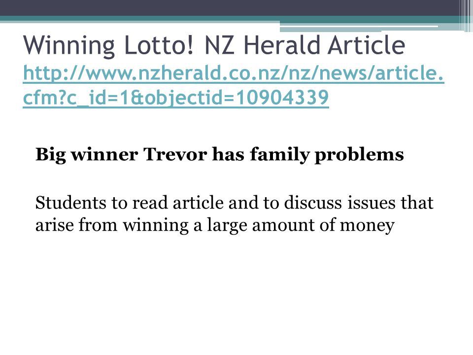 Winning Lotto. NZ Herald Article http://www. nzherald. co
