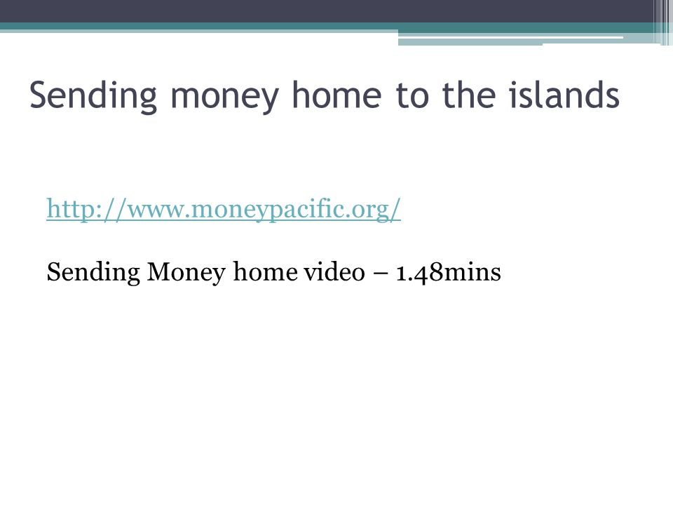 Sending money home to the islands