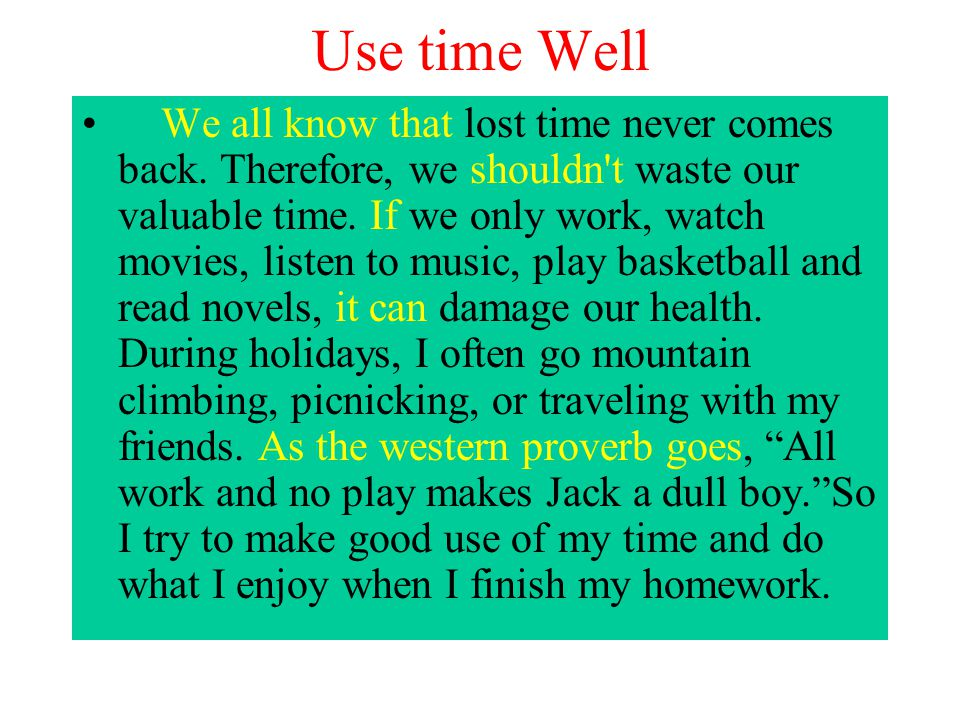 Use time Well