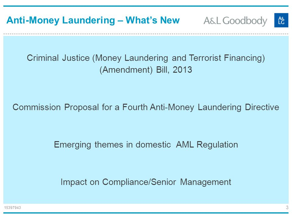 Anti-Money Laundering – What's New