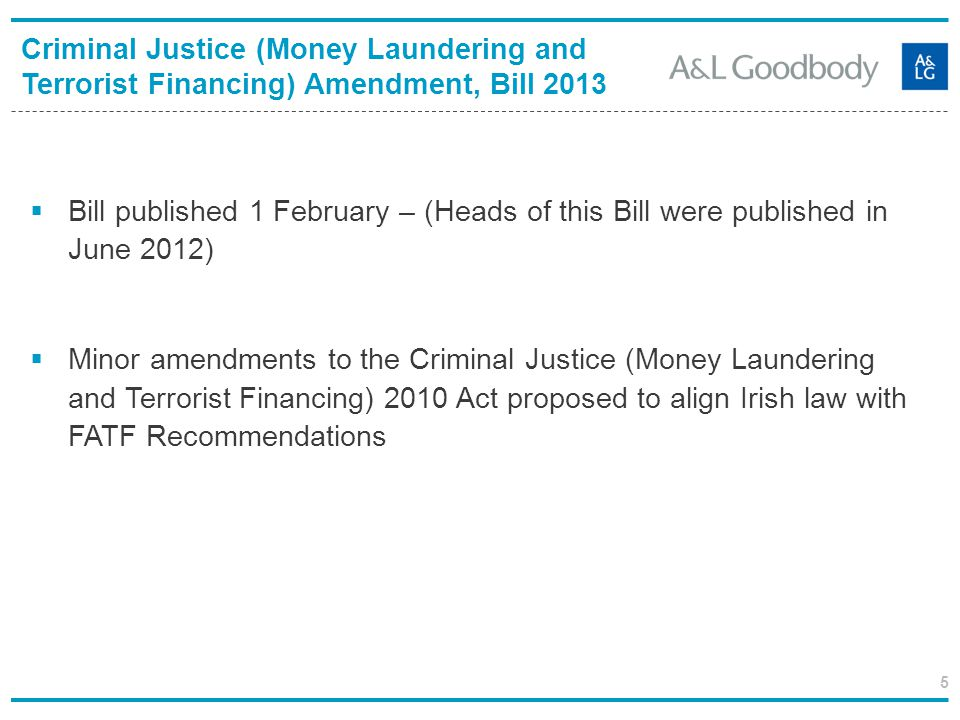 Criminal Justice (Money Laundering and Terrorist Financing) Amendment, Bill 2013