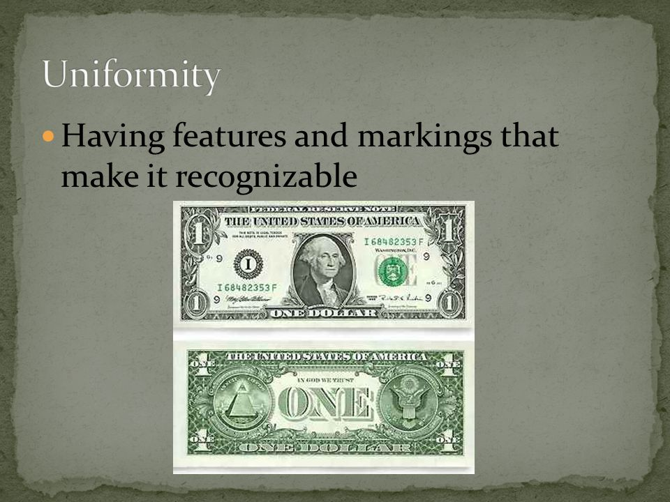 Uniformity Having features and markings that make it recognizable