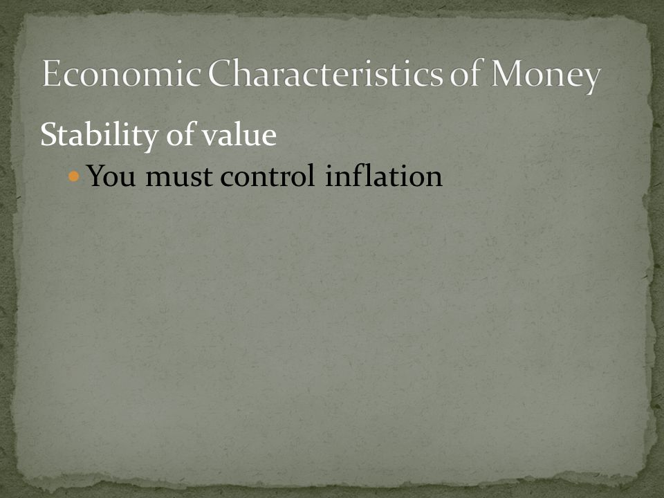 Economic Characteristics of Money