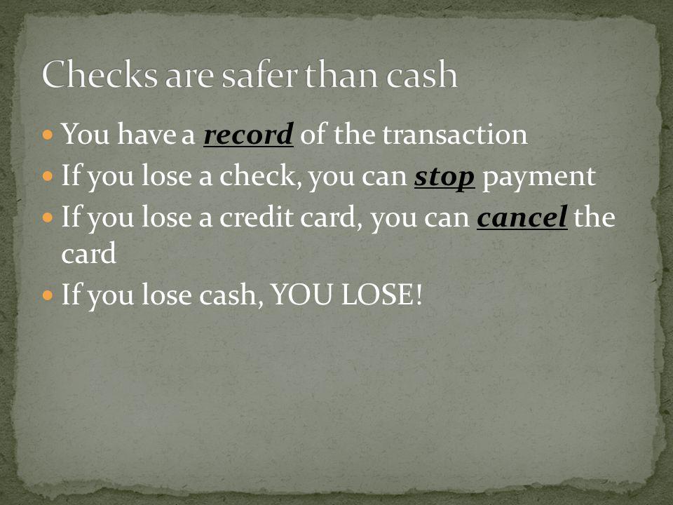 Checks are safer than cash