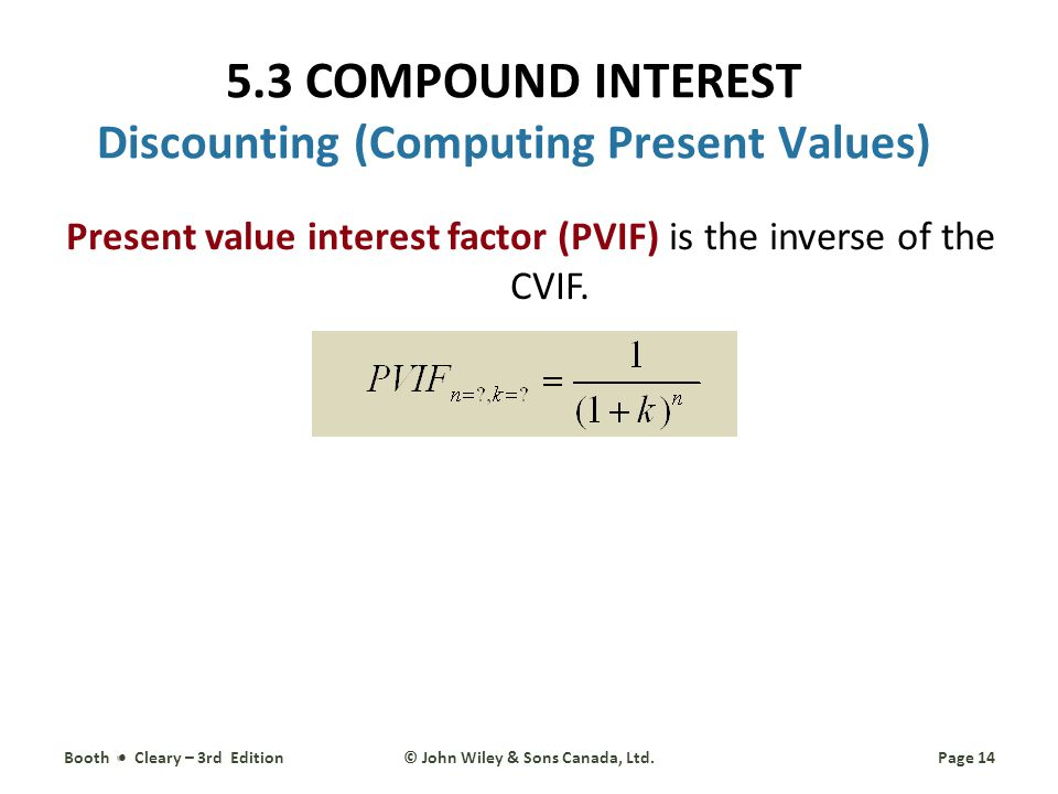 5.3 COMPOUND INTEREST Discounting (Computing Present Values)