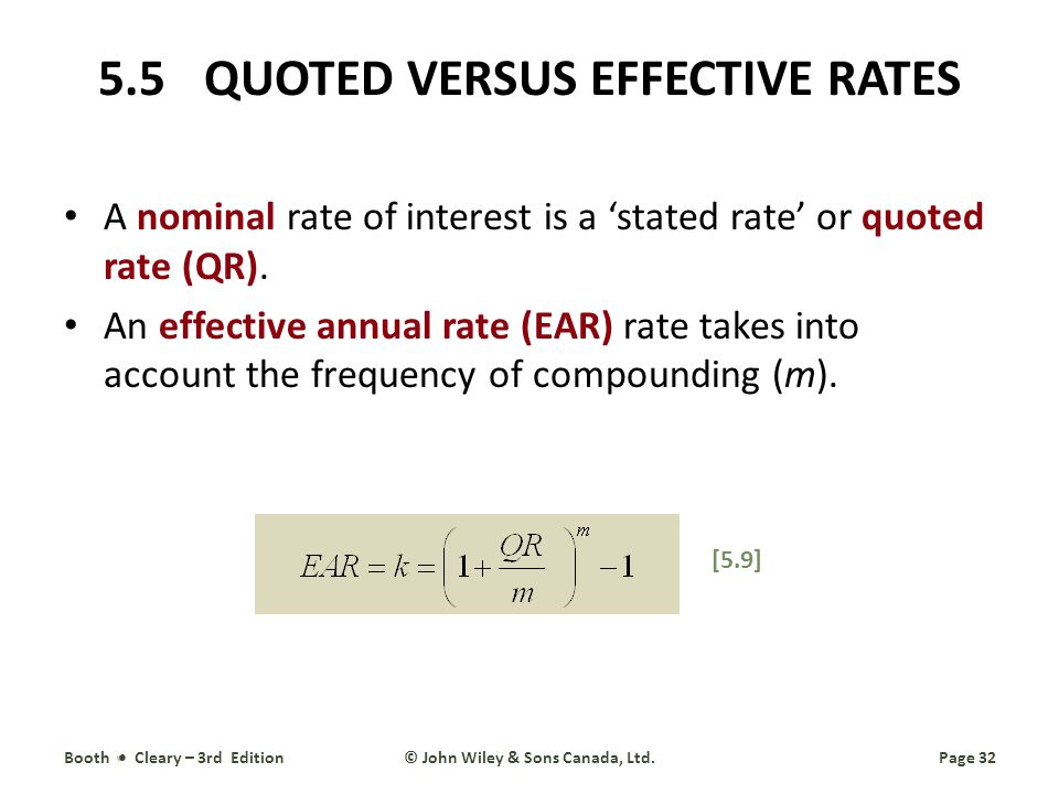 5.5 QUOTED VERSUS EFFECTIVE RATES