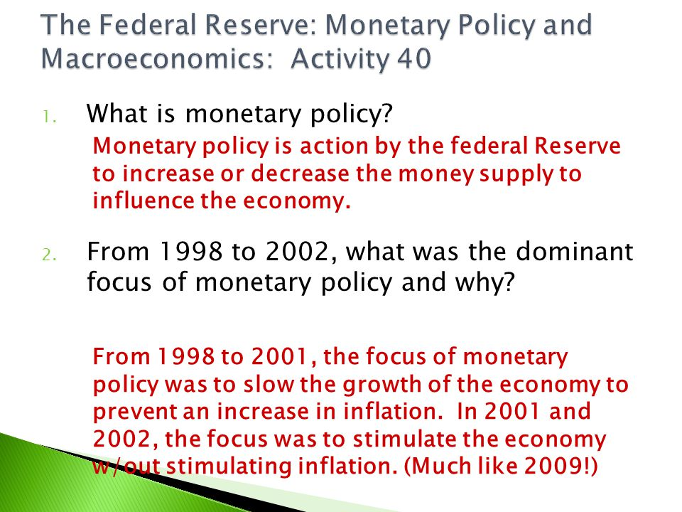 The Federal Reserve: Monetary Policy and Macroeconomics: Activity 40