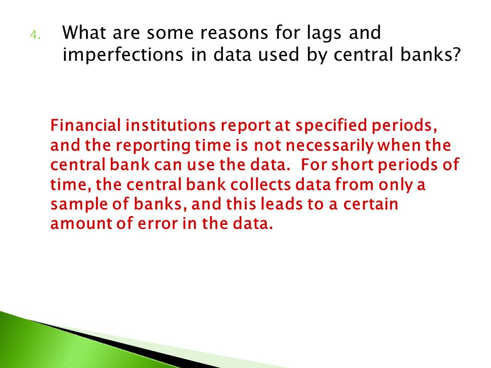 What are some reasons for lags and imperfections in data used by central banks