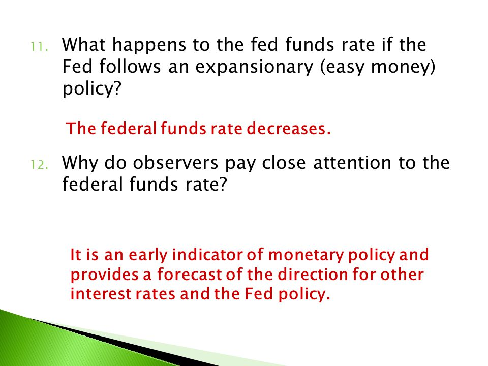 Why do observers pay close attention to the federal funds rate
