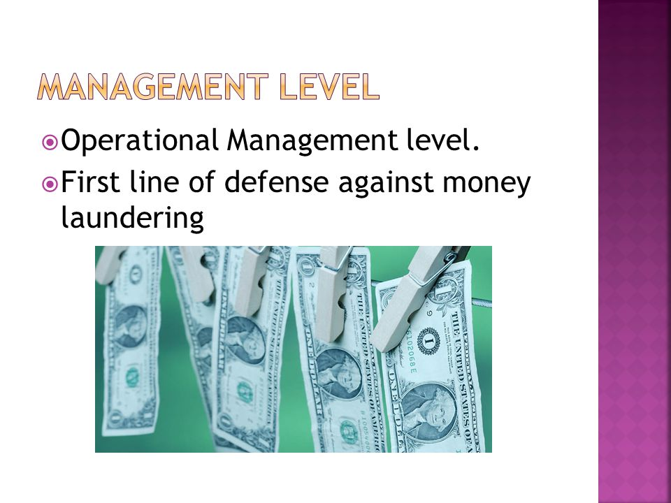 Management Level Operational Management level.