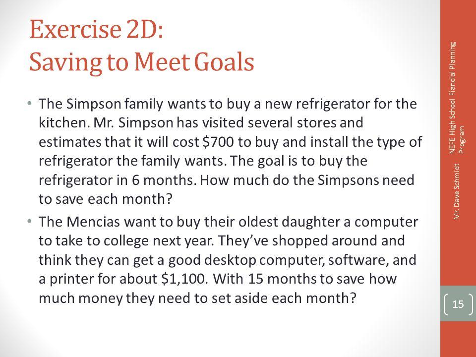 Exercise 2D: Saving to Meet Goals