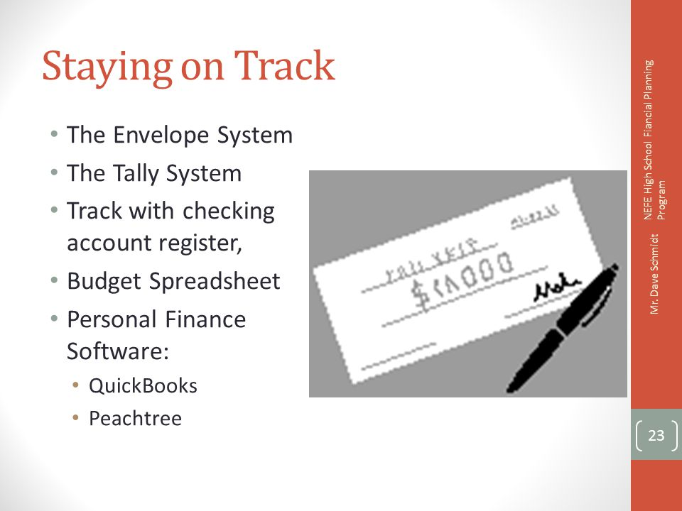 Staying on Track The Envelope System The Tally System