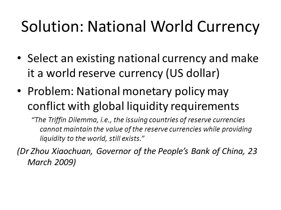 Solution: National World Currency
