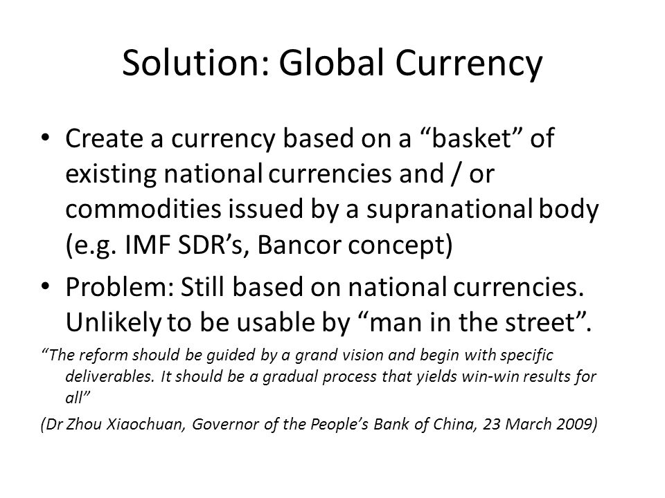 Solution: Global Currency