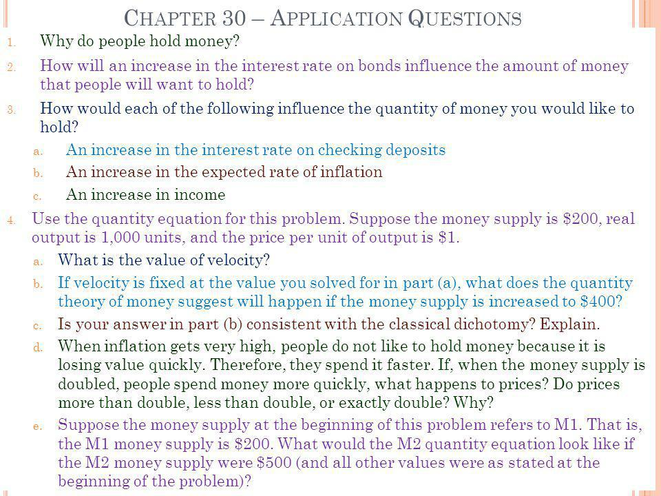 Chapter 30 – Application Questions