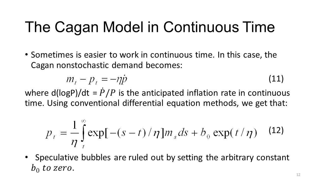 The Cagan Model in Continuous Time