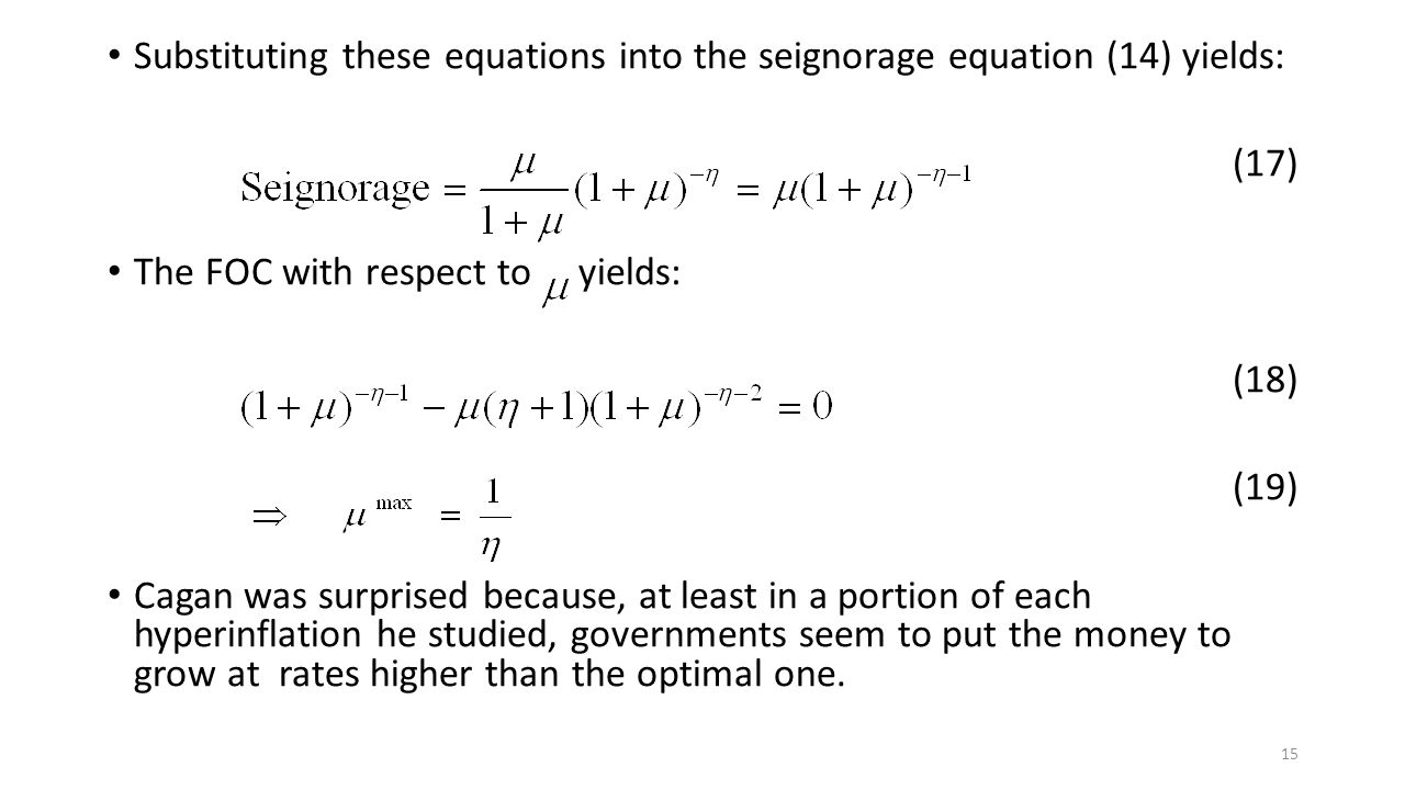 Substituting these equations into the seignorage equation (14) yields: