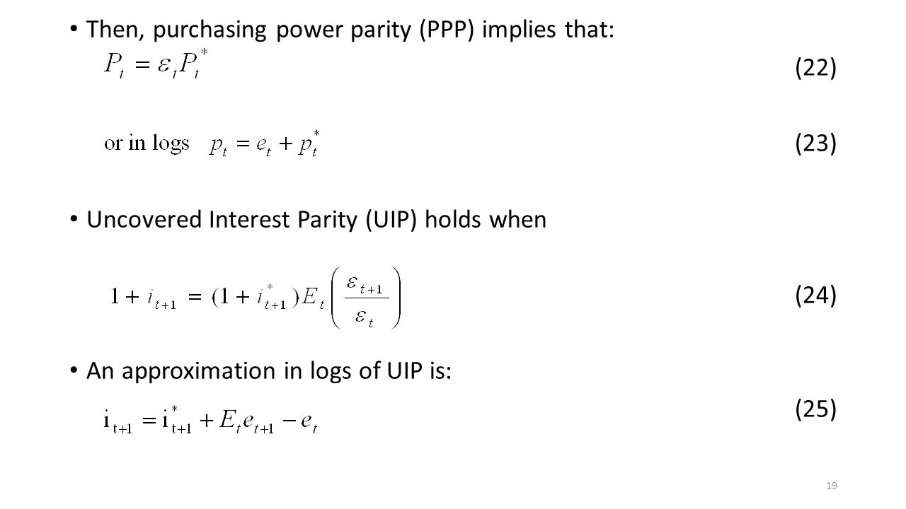 Then, purchasing power parity (PPP) implies that: