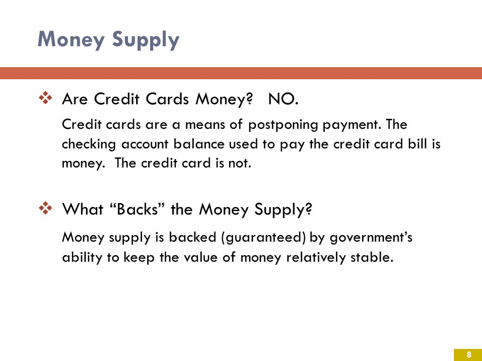 Money Supply Are Credit Cards Money NO.